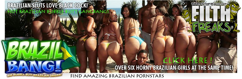 Brazil Bang - Brazilian Pornstars Bubble Butt Gangbangs in HD Quality